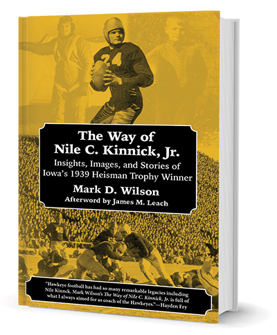 The Way of Nile C. Kinnick, Jr - Book